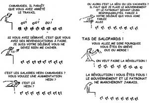 Cartoon by Wolinski. Workers tell trade union rep they want to make the revolution, not have rise in wages!